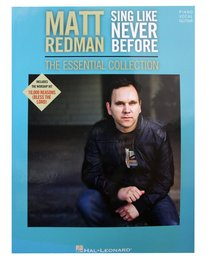 Matt Redman - Sing Like Never Before: The Essential Collection (Music Book)