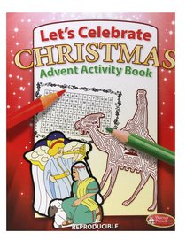 Activity Book: Lets Celebrate Christmas Advent (Reproducible)