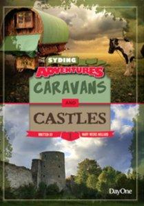 Caravans & Castles (#01 in The Syding Adventures Series)
