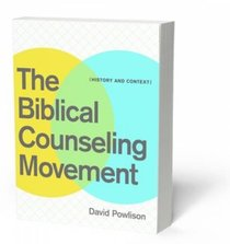 The Biblical Counseling Movement