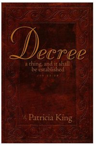 Decree: A Thing That Shall Be Established (3rd Edition)