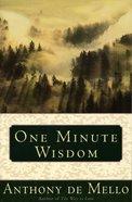 One Minute Wisdom Paperback