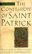 Confession of Saint Patrick & Letter to Coroticus