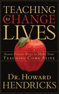 Teaching to Change Lives Paperback