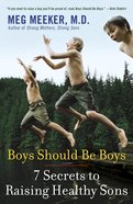 Boys Should Be Boys Paperback