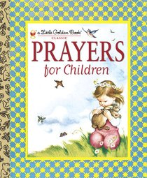 Prayers For Children (Little Golden Book Series)
