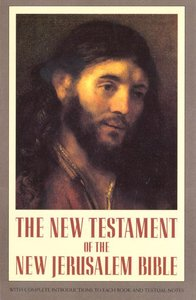 The New Testament of the New Jerusalem Bible