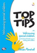 On Welcoming Special Children (Top Tips Series) Paperback