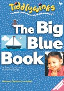 The Big Blue Book (Tiddlywinks Series) Paperback