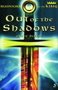 Out of the Shadows (#01 in Rumours Of The King Trilogy Series) Paperback