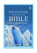 Genesis Exodus Leviticus (Encounter Through The Bible Series) Paperback