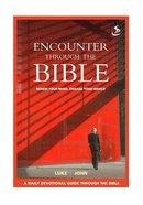 Luke John (Encounter Through The Bible Series) Paperback