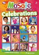 Celebrations (Mosaic Series) Paperback