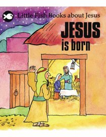 Little Fish: Jesus is Born