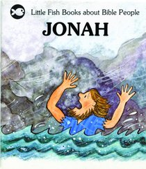 Jonah (Little Fish Series)
