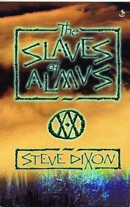 The Slaves of Almus