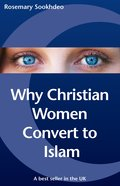 Why Christian Women Convert to Islam Paperback