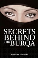 Secrets Behind the Burqa Paperback