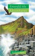 Emerald Isle Adventures (Adventures Series) Paperback