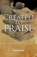 Created to Praise Paperback