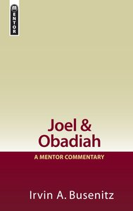 Joel and Obadiah (Mentor Commentary Series)