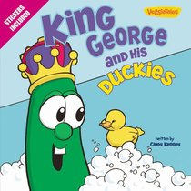 King George and His Duckies (Veggie Tales (Veggietales) Series)