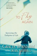 To Fly Again Paperback