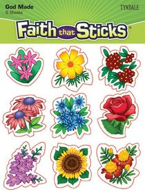 God Made Flowers (6 Sheets, 54 Stickers) (Stickers Faith That Sticks Series)