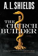 The Church Builder (#01 in The Church Builder Series) Hardback