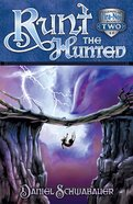 Runt the Hunted (#02 in Legends Of Tira-nor Series) Paperback