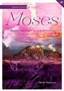 Eyewitness to Glory: Moses (Bible Study) Paperback