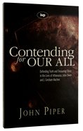 Contending For Our All (#04 in Swans Are Not Silent Series) Paperback
