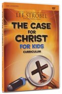 The Case For Christ (Children's Curriculum)