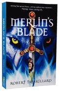 Merlin's Blade (#01 in The Merlin Spiral Series) Paperback