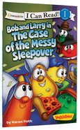 Bob and Larry in the Case of the Messy Sleepover (I Can Read!1/veggietales Series) Paperback
