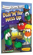 Dial 'M' For Mess Up (I Can Read!1/veggietales Series) Paperback