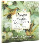 Prayers to Calm Your Heart Hardback