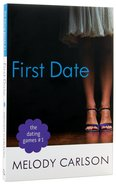 First Date (#01 in The Dating Game Series) Paperback