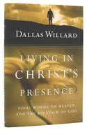 Living in Christ's Presence Hardback