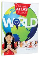 Children's Atlas of God's World Hardback