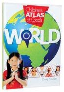 Children's Atlas of God's World Hardback