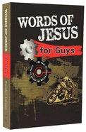 Words of Jesus For Guys Paperback
