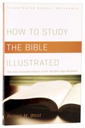 How to Study the Bible Illustrated Paperback