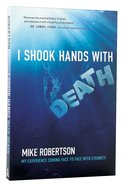I Shook Hands With Death Paperback