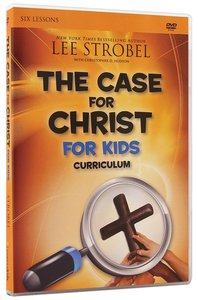 The Case For Christ (Childrens Curriculum)