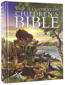 The Illustrated Childrens Bible (Anglicised)