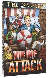 Viking Attack (Time Crashers Series)