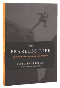 The Fearless Life