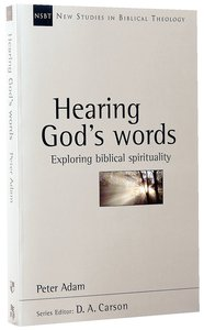 Hearing Gods Words (New Studies In Biblical Theology Series)