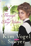 Through the Deep Waters Paperback